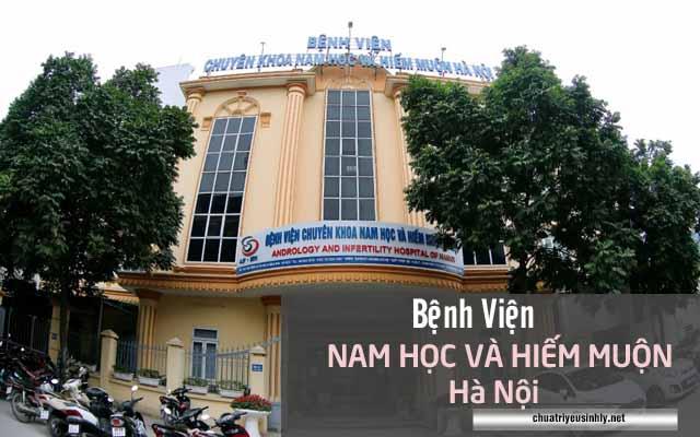 Khám Nam khoa hiệu quả tại Bệnh viện Nam học và hiếm muộn Hà Nội