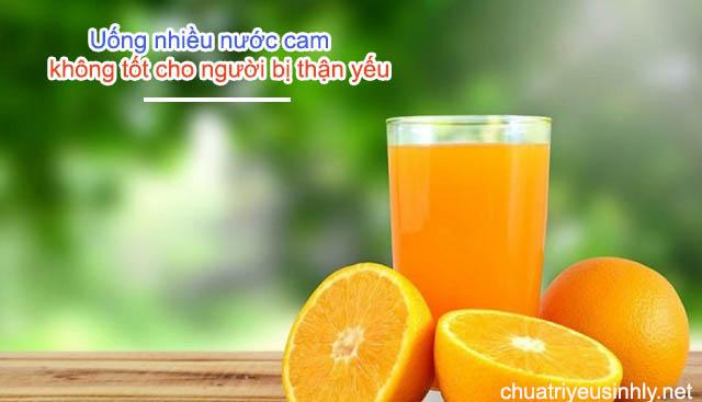 Người bị thận yếu không nên uống nhiều nước cam