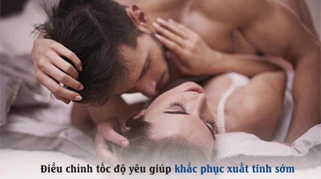 Để khắc phục tình trạng xuất tinh sớm, nam giới cần biết cách điều chỉnh tốc độ yêu