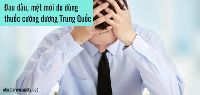 Nam giới có thể bị dị ứng, mệt mỏi vì uống thuốc cường dương Trung Quốc