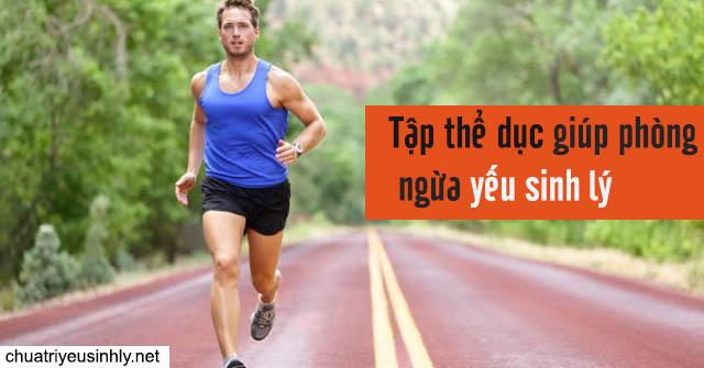 Tập thể dục giúp phòng ngừa yếu sinh lý cho nam giới