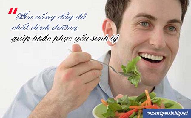 Nam giới ăn uống đầy đủ chất dinh dưỡng để khắc phục bệnh yếu sinh lý