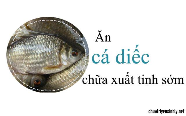 chữa xuất tinh sớm với món ăn từ cá diếc