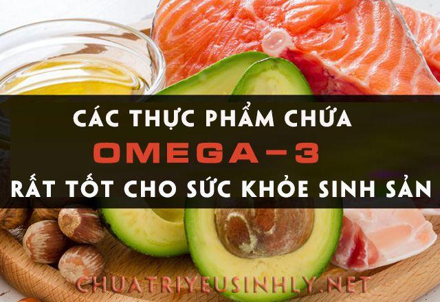 Thức phẩm chứa omege-3 rất tốt cho sức khỏe sinh sản nam