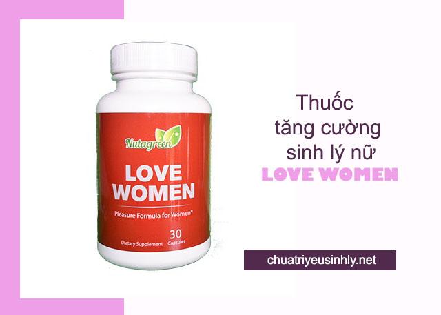 Love Women thuốc tăng cường sinh lý phụ nữ tốt nhất